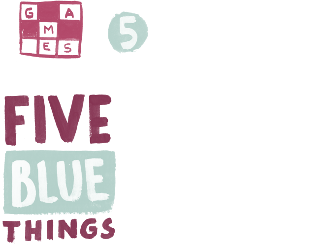 Five Blue Things