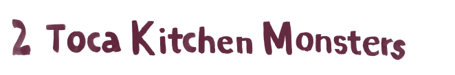 Toca Kitchen Monsters