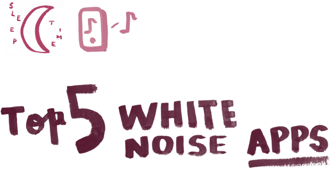 Top 5 White Noise Apps